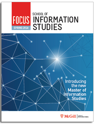 McGill SIS FOCUS Newsletter Spring 2014